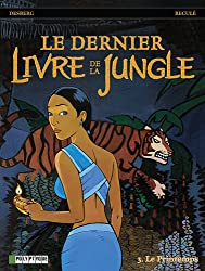Le Dernier livre de la jungle - tome 3 - Printemps (Le)