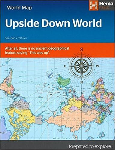 Upside down world map folded hema maps 9781925195118 amazon upside down world map folded hema maps 9781925195118 amazon books gumiabroncs Image collections