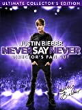 Justin Bieber: Never Say Never - Director's Fan Cut (Ultimate Collector's Edition) by Paramount