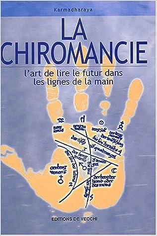 Livre gratuits La chiromancie : L'art de lire le futur dans les lignes de la main pdf ebook
