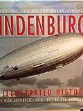 Hindenburg an Illustrated History, Rick Archbold, Ken Marschall, 0446517844