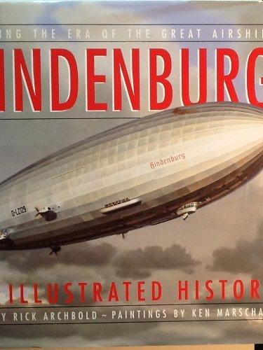 Hindenburg: An Illustrated History