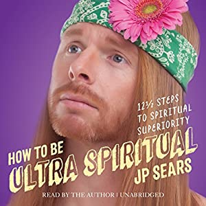 How to Be Ultra Spiritual Hörbuch