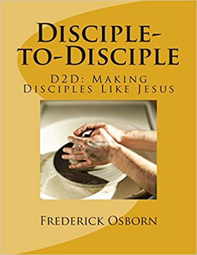 Disciple-to-Disciple: D2D Making Disciples Like Jesus