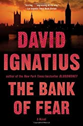 The Bank of Fear: A Novel by Ignatius, David (2013) Paperback