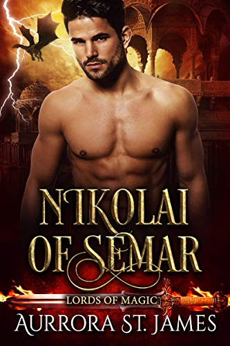 Nikolai of Semar (Lords of Magic Book 3) by [St. James, Aurrora]