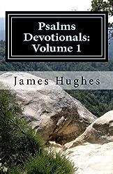 Psalms Devotionals: Volume 1