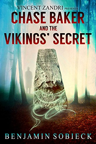 Chase Baker And The Vikings' Secret by Benjamin Sobieck ebook deal
