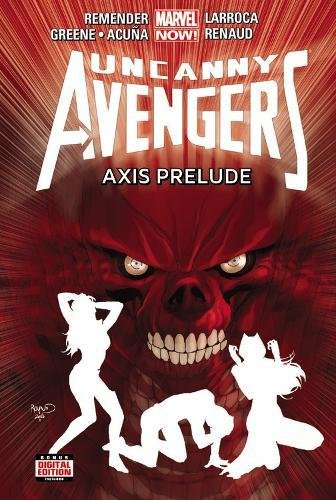 Uncanny Avengers Volume 5: Axis Prelude (Marvel Now) (The Avengers Now)