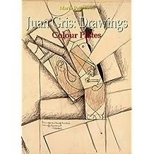 Juan Gris: Drawings Colour Plates
