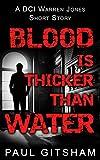 download ebook blood is thicker than water (dci warren jones crime series) pdf epub