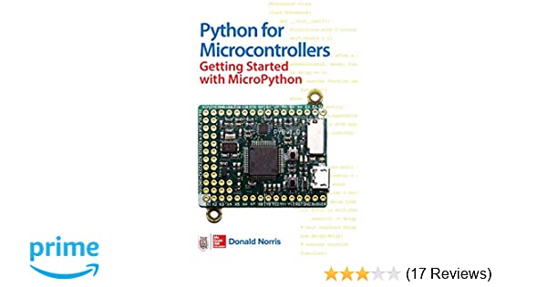 Python for Microcontrollers: Getting Started with