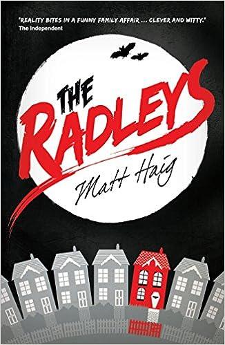 Radleys Matt Haig 9781406334463 Amazon Books