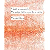 Visual Complexity: Mapping Patterns of Information (history of information and data visualization and guide to today's…
