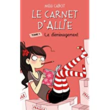 Le Carnet d'Allie 1 - Le déménagement (French Edition)