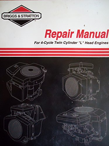 Briggs & Stratton Repair Manual (For 4-Cycle Twin Cylinder
