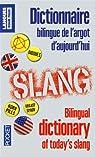 Dictionnaire bilingue de l'argot d'aujourd'hui par Brunet