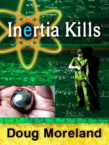 Inertia Kills (A Gage Road - Road Moreland