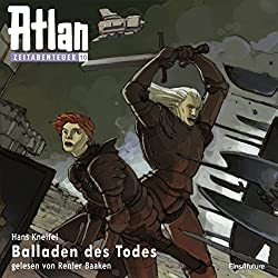 Balladen des Todes (Atlan Zeitabenteuer 10)