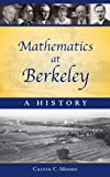 Mathematics at Berkeley, C. C. Moore, 1568813023