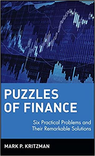 Amazon puzzles of finance six practical problems and their puzzles of finance six practical problems and their remarkable solutions 1st edition fandeluxe Choice Image