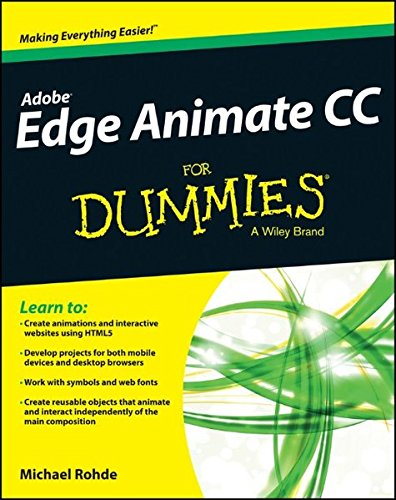 Adobe Edge Animate CC For Dummies ()
