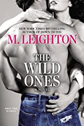 The Wild Ones (A Wild Ones Novel Book 1)