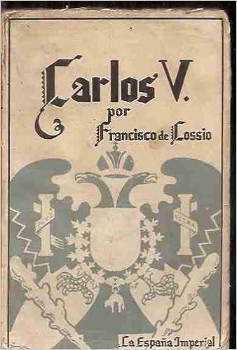 CARLOS V: Amazon.es: COSSÍO, Francisco de: Libros