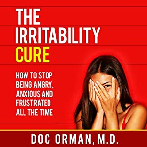 The Irritability Cure Audiobook