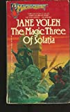 The Magic Three of Solatia, Jane Yolen, 0441515630
