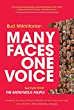 Many Faces, One Voice: Secrets from The Anonymous People