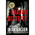 The Shadow District: A Thriller