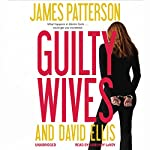 Guilty Wives | James Patterson,David Ellis