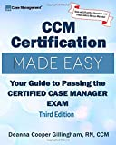 CCM Certification Made Easy: Your Guide to