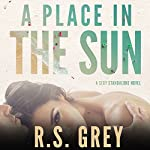 A Place in the Sun   R.S. Grey