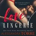 Love in Lingerie Hörbuch von Alessandra Torre Gesprochen von: Rose Dioro
