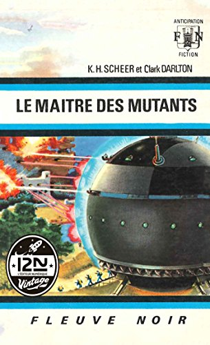 !B.E.S.T Perry Rhodan n°10 - Le maître des mutants (French Edition) [Z.I.P]