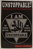 Unstoppable: Inspiring Lessons for the Unstoppable You