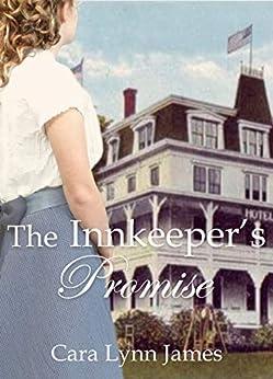 The Innkeeper's Promise by [James, Cara Lynn]