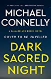 #5: Dark Sacred Night (A Bosch and Ballard Novel)