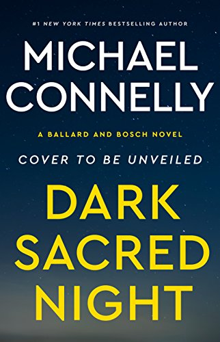 Dark Sacred Night (A Bosch and Ballard Novel) cover