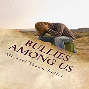 Bullies Among Us Audiobook
