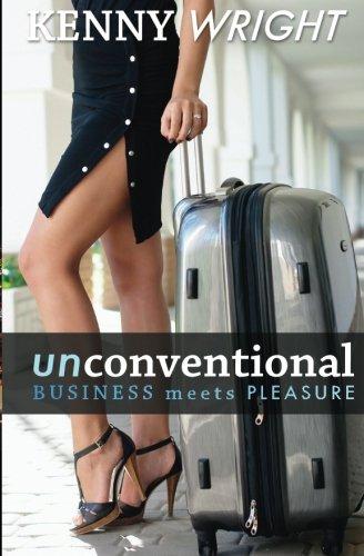 Unconventional: Business Meets Pleasure
