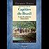 Capitães do Brasil: A saga dos primeiros  colonizadores - EDIÇÃO REVISTA E AMPLIADA (Brasilis Livro 3)