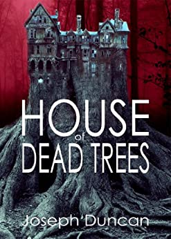House Dead Trees Joseph Duncan ebook product image