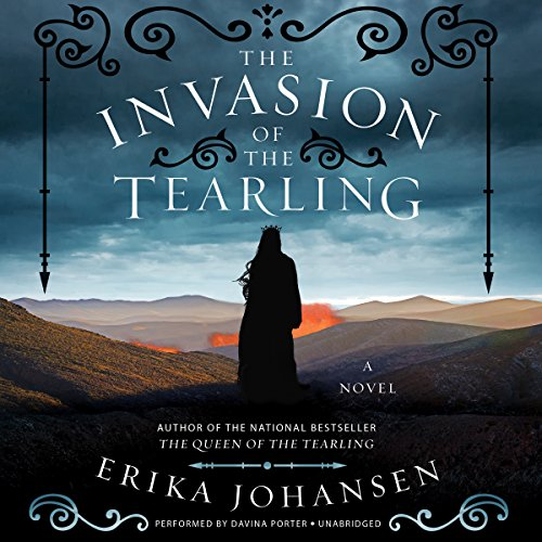 The Invasion of the Tearling: A Novel (Queen of the Tearling Trilogy, Book 2)