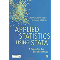 Applied Statistics Using Stata: A Guide for the Social Sciences