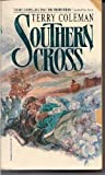 Southern Cross, Terry Coleman, 0345283651