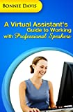 A Virtual Assistant's Guide To Working With Professional Speakers