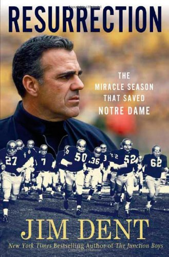 Resurrection: The Miracle Season That Saved Notre Dame ebook
